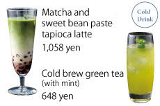 Matcha and sweet bean paste tapioca latte,Cold brew green tea (with mint)